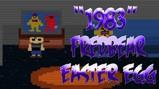 """""""1983"""" Fredbear Easter Egg Tutorial and Explained! 