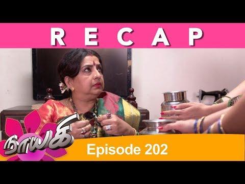 RECAP : Naayagi Episode 202, 15/10/18 thumbnail