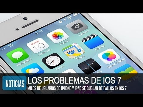 Los problemas de IOS 7 en iPhone y iPad