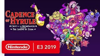 Cadence of Hyrule: Crypt of the NecroDancer Ft. The Legend of Zelda - Nintendo E3 2019