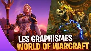World of Warcraft en 2018 ✦ Graphismes 🎨