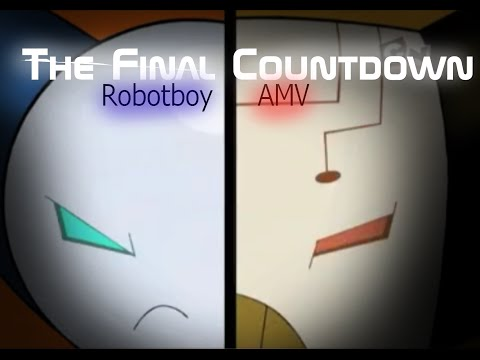The Final Countdown (AMV) Robotboy