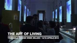 """The art of Living"" - La Triennale - Milano 2015"