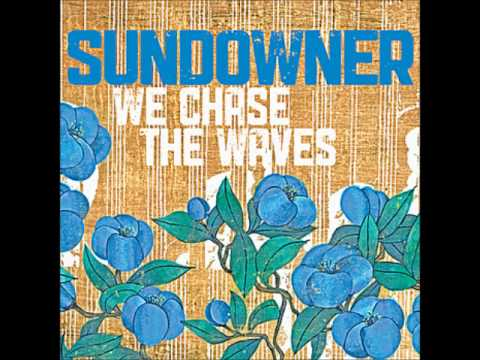 Sundowner - As The Crow Flies