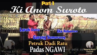 Wayang Kulit - Ki Anom Petruk Dadi Ratu Padas Ngawi 2016 3/4
