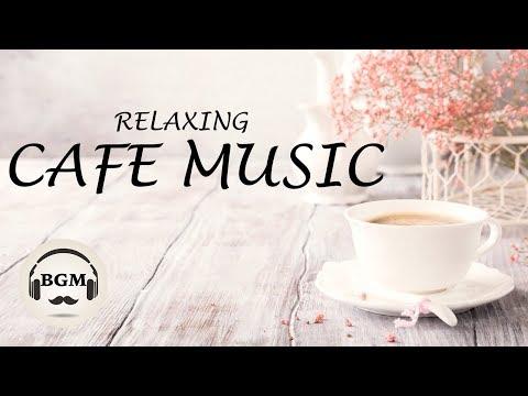 Download Jazz & Bossa Nova Music - Relaxing Cafe Music - Music For Work, Study Sleep - Background Music