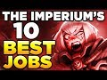 THE IMPERIUM'S 10 BEST JOBS | WARHAMMER 40,000 Lore  History