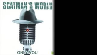 Only You - Scatman John