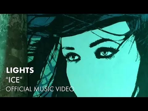 LIGHTS - Ice OFFICIAL MUSIC VIDEO