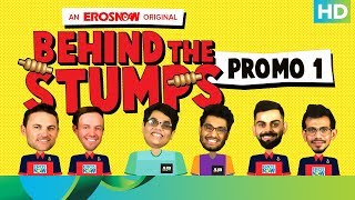 RCB meets AIB | Behind The Stumps | Live Exclusively On Eros Now