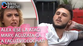 Puterea dragostei (18.06.2019) - Alex iese la atac! Mary, acuzata ca a facut VIDEOCHAT!