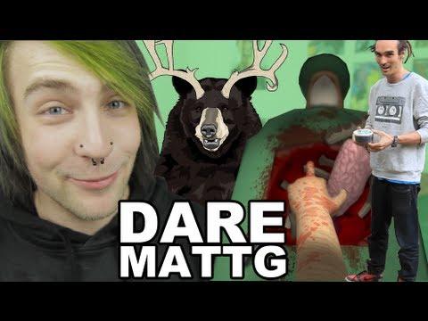 Dare MattG - 58 [Vomit Warning] (Drinking Cow Puke, Pierced Together, Surgeon Simulator, Drag Queens)