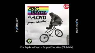 Eric Prydz - Vs Floyd - Proper Education (extended Version)