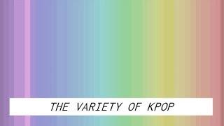 Download Lagu The Variety of Kpop Gratis STAFABAND