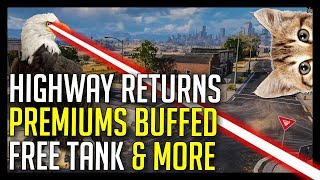 ► Buffed Premiums, Highway Returns, Free Premium Tank and More - World of Tanks 2018 News