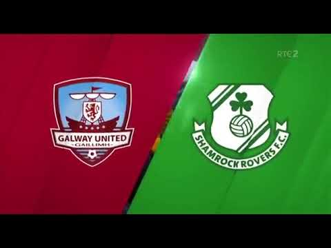 Match Highlights | Extra ie FAI Cup Quarter Final Galway United 1-2 Shamrock Rovers, 6/9/19