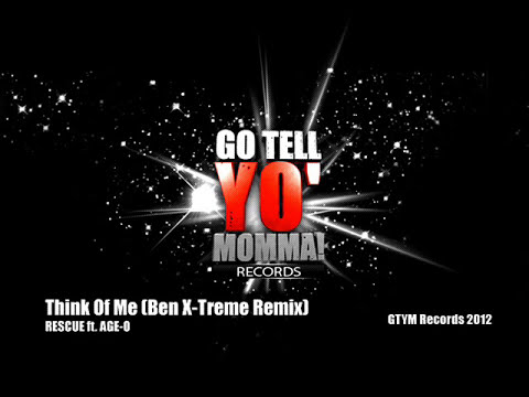 Rescue ft. Age-O - Think Of Me (Ben X-Treme Remix)