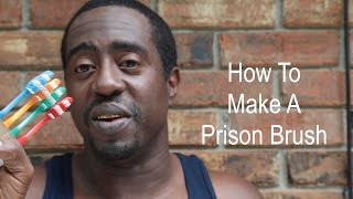 How To Lock In 360 Waves:  How To Make A Prison Brush