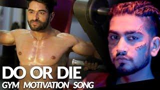 Do or Die ADDY NAGAR | Official | Body Transformation | Gym Motivational 2018