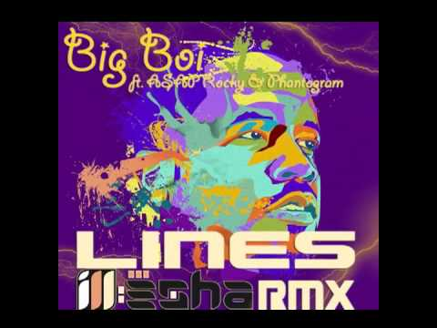 Big Boi ft. ASAP Rocky &amp; Phantogram - Lines (ill-esha remix)