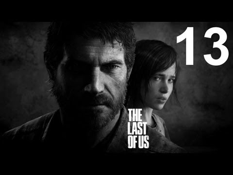 THE LAST OF US - Playthrough part 13 Bill Saves Joel's Life  W/commentary