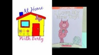 Storytime with Berly: I Love My New Toy! by Mo Willems
