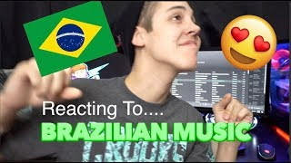REACTING TO BRAZILIAN MUSIC