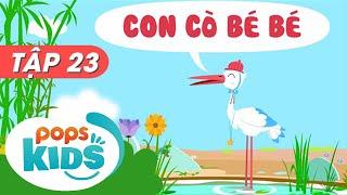 Mầm Chồi Lá Tập 23 - Con Cò Bé Bé - Nhạc Thiếu Nhi Hay Trên Kênh POPS Kids