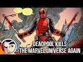Deadpool Kills The Marvel Universe Again - Complete Story