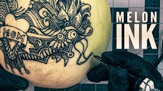 Tattooing a Melon