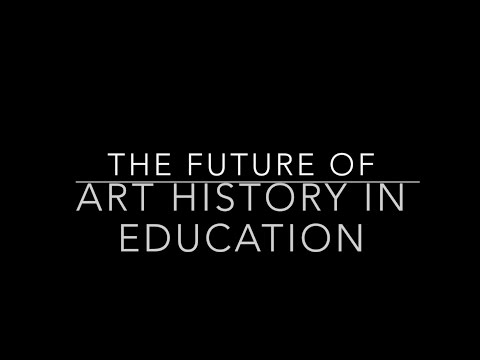 The Future of Art History in Education