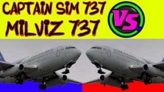 Captain Sim 737 vs Milviz 737 FSX HD
