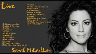 Sarah Mclachlan Greatest Hits Full Live Sarah Mclachlan Best Songs
