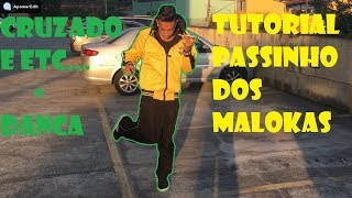 TUTORIAL DO PASSINHO DOS MALOKA (CRUZADO, CADEIRINHA E ETC) +DANCA