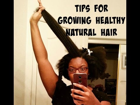 Tips for Growing Healthy Natural Hair