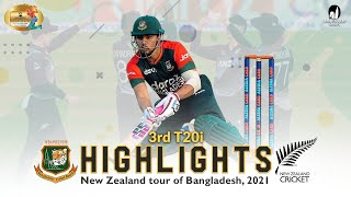 Bangladesh vs New Zealand Highlights || 3rd T20i || New Zealand Tour of Bangladesh 2021