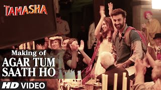 Agar Tum Saath Ho Backstage VIDEO | Tamasha | Ranbir Kapoor, Deepika Padukone | T-Series
