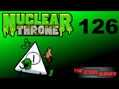 Nuclear Throne Ep. 126 [De-Loop]