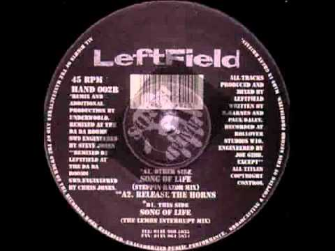 Leftfield - Song Of Life (Underworld Steppin Razor Mix).flv