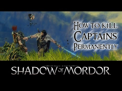 Middle-Earth: Shadow of Mordor - Beheading Tutorial: Permanently kill Captains