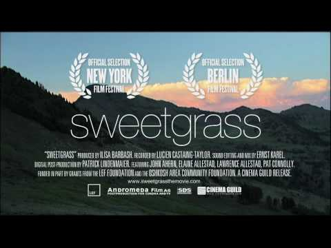 The Official Sweetgrass Trailer