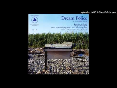 Dream Police - Let it be