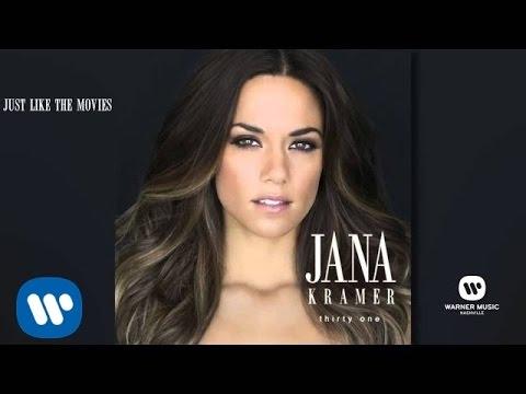 Jana Kramer - Just Like In The Movies