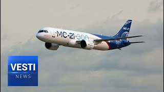 Civilian MC-21 Long Range Aircraft in High Demand, Russian Planes Taking Over World Market!