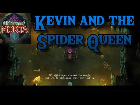 Kevin and Spider Queen | Children of Morta | Spider Queen