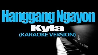 Watch Kyla Hanggang Ngayon video
