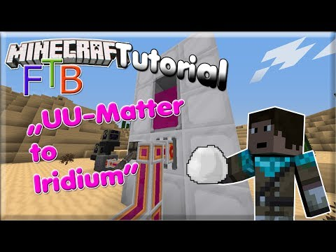 Minecraft FTB Tutorial: UU-Matter zu Iridium [1.6.4] [Joe_Games]