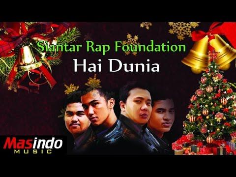 Siantar Rap Foundation - Hai Dunia