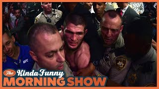 UFC 229 Riot Reacts - The Kinda Funny Morning Show 10.08.18