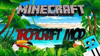 Minecraft Mod - Tropicraft